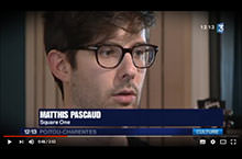 Matthis Pascaud - Square One - France 3