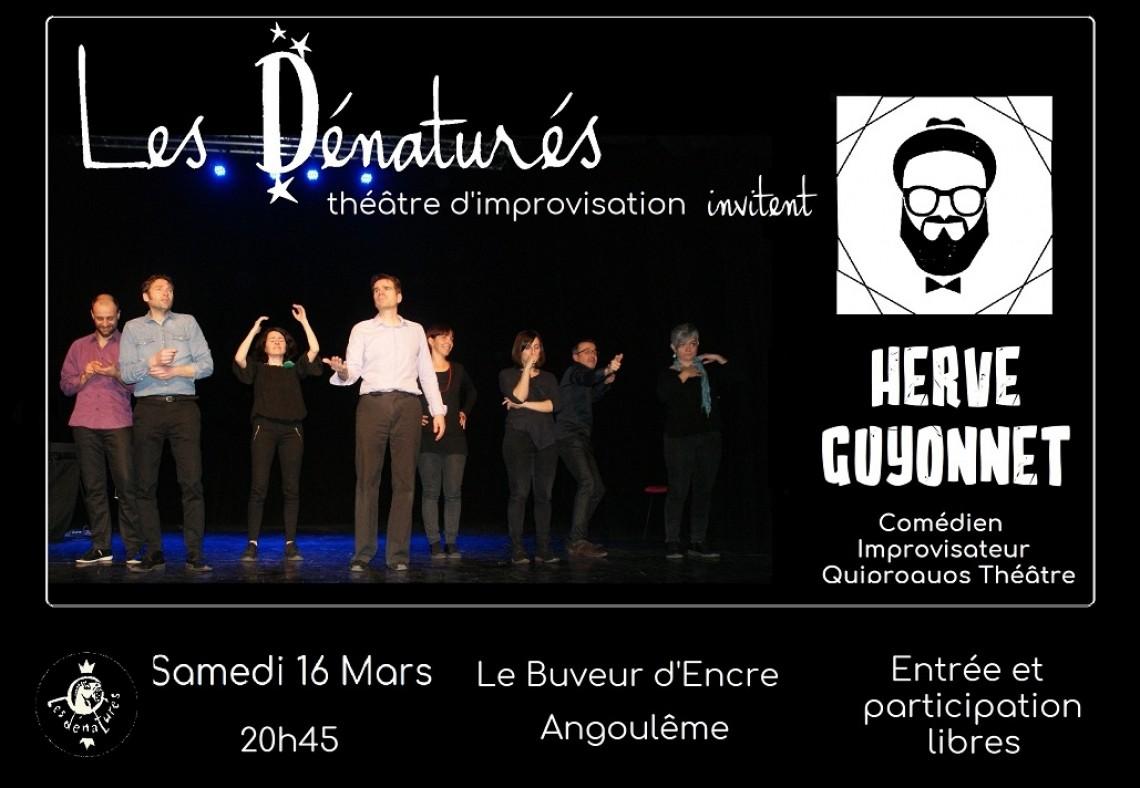 Les Dénaturés improvisent avec Hervé Guyonnet