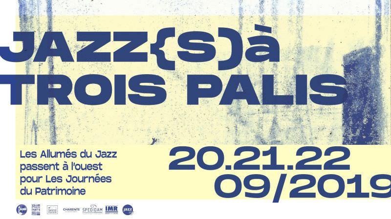 JAZZ(S) A TROIS PALIS 2019 sur https://www.imuzzic-brunotocanne.com/jazz-s-a-trois-palis